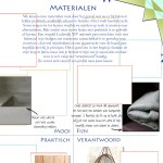 En dit zijn de materialen die passen bij mijn persoonlijke stijl. Met handige vragen stimuleer ik je tot het vinden van die van jou.